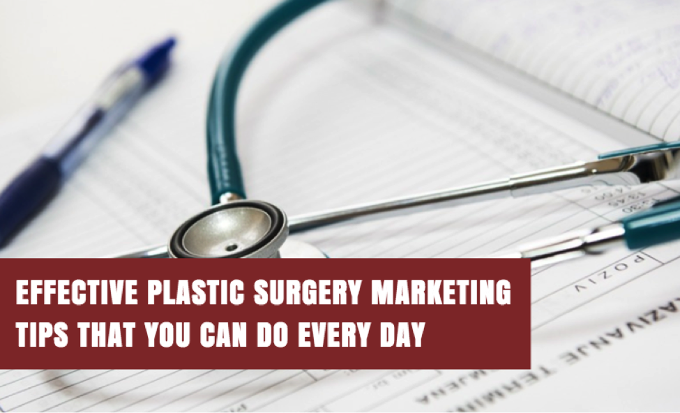 Plastic Surgery Marketing Tips To Expand Your Practice - OnPoint